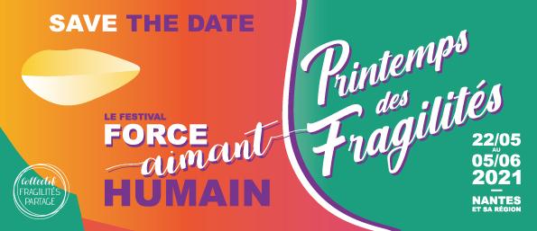 Printemps des Fragilités – Festival Force – Aimant Humain !